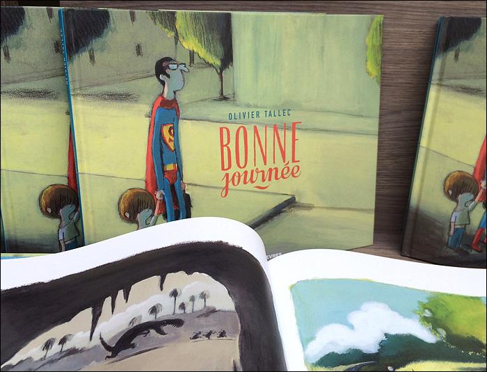 "Olivier Tallec's hilarious ""Bonne Journée"" (""Have a NIce Day"")"